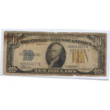 Billetes De 10 Dólares Sello Amarillo De 1934