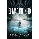 El Mar Infinito - Yancey Rick Continuacion De La Quinta Ola