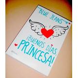 Buenos Días, Princesa Blue Jeans Libro Fisico Oferta