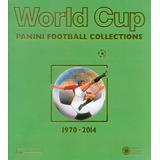 Coleccion De Albunes Mundiales Panini 1970-2014