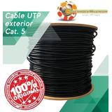 Cable Utp Categ5e Exteriores Rollo 305 Mts Resiste Lluvia