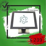 Pantalla 15  Touch / Tactil Multipuntos Lcd Vga / Resistente