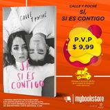 Sí, Si Es Contigo, Calle Y Poché, Libro Nuevo En Oferta
