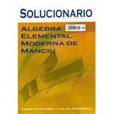 Solucionario Álgebra Elemental Mancil 1 Y 2