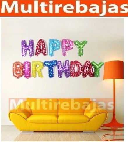 Decortivos Globos Metalizados En Letras De Feliz Cumpleaños