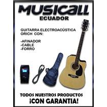 Guitarra Electroacústica Orich Con Afinador+forro+cable