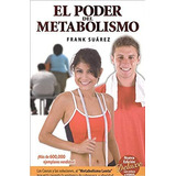 Ebook El Poder Del Metabolismo  Pdf + Regalo 4 Libro Frank S
