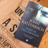 Jaque Al Psicoanalista - John Katzenbach Libros Nuevos
