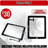Touch iPad 2-3-4 Con Instalacion