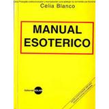 Libro Manual Esoterico Celia Blanco