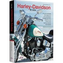 Harley Davidson - El Mito - Motociclismo
