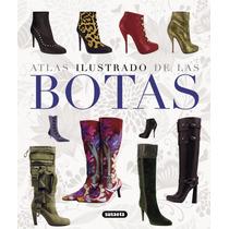 Libro Atlas Ilustrado De Las Botas