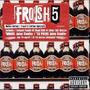 Frosh 5