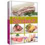 El Gran Libro Del Sandwich