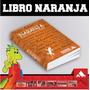 Libro Naranja Pruebas Ser Bachiller & Enes